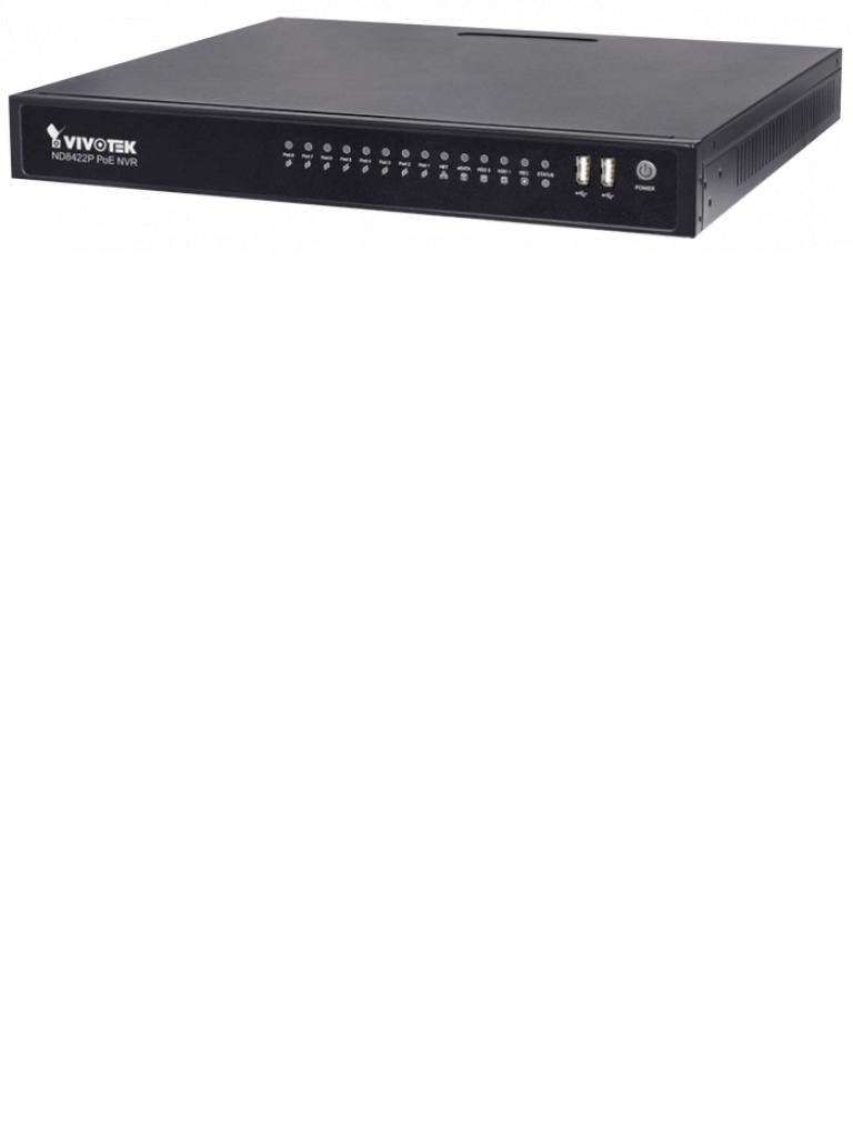 VIVOTEK ND8422P - NVR 16 Canales / 8 Puertos  PoE / Auto SETUP / Hasta 2  HDD / Salida  HDMI / PLUG & PLAY / EZ CONNECT